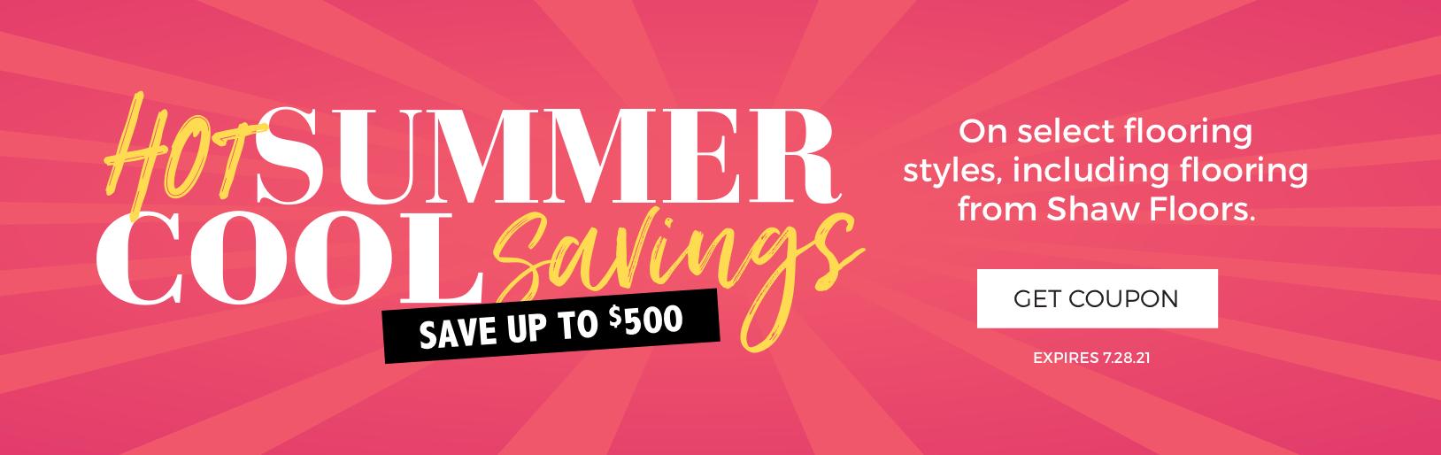 Hot Summer, Cool Savings